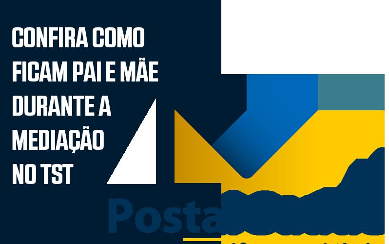 Informe Postal Saúde – Audiência de mediação TST