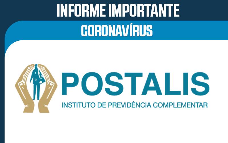 Informe Importente: Postalis – Suspensão do pagamento de parcelas de empréstimo
