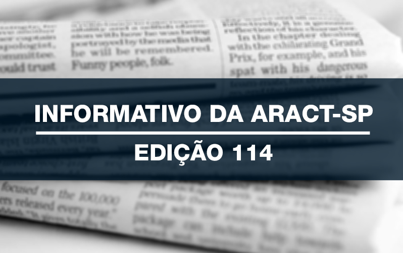 INFORMATIVO DA ARACT – EDIÇÃO ESPECIAL – Nº 114